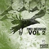 Punch Underground Vol 2 by Various Artists