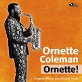 Ornette! (Original Album Plus Bonus Tracks) von Ornette Coleman