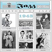 The Golden Years of Jazz (1943) by Various Artists
