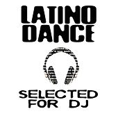 Latino Dance Selected For DJ by Various Artists