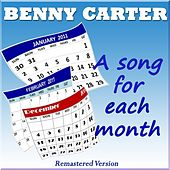 Benny Carter: A Song for Each Month (Original Jazz - Remastered Version) de Benny Carter