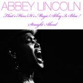 That's Him / It's Magic / Abbey Is Blue / Straight Ahead de Abbey Lincoln