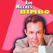 Bimbo (Bimbo) by Jim Reeves