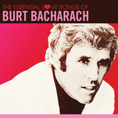 The Essential Love Songs of Burt Bacharach by Various Artists