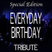 Everyday Birthday (Special Edition Tribute to Swizz Beatz) by The Dream Team