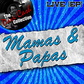 Mamas & Papas Live (EP) - [The Dave Cash Collection] by The Mamas & The Papas