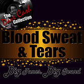 Big Tunes, Big Sound - [The Dave Cash Collection] by Blood, Sweat & Tears