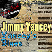 Yancey's Blues - [The Dave Cash Collection] by Jimmy Yancey
