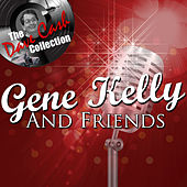 Gene Kelly And Friends - [The Dave Cash Collection] de Various Artists