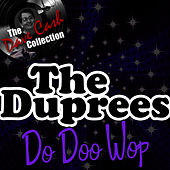 The Duprees Do Doo Wop - [The Dave Cash Collection] de The Duprees