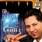 Show Time de Manak-E