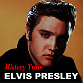 Mistery Train von Elvis Presley