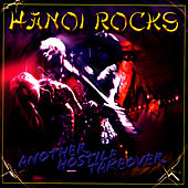 Another Hostile Takeover by Hanoi Rocks