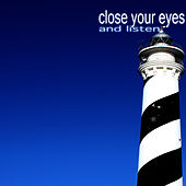 Close Your Eyes and Listen von Various Artists