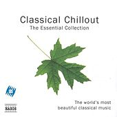 Classical Chillout - The Essential Collection von Various Artists