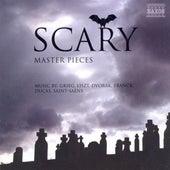 Scary Masterpieces - Music by Grieg, Liszt, Dvorak, Franck, Ducas, Saint-Saens by Various Artists