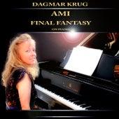 Ami - Final Fantasy on Piano by Dagmar Krug