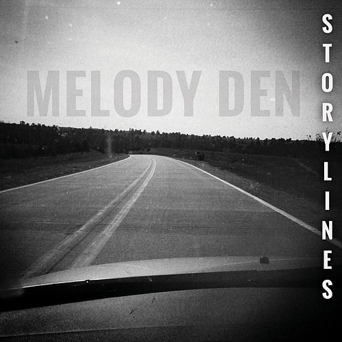 Storylines by Melody Den