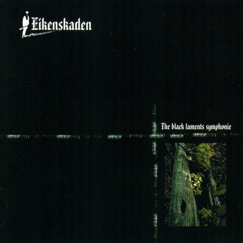 The Black Laments Symphonie by Eikenskaden