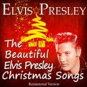 The Beautiful Elvis Presley Christmas Songs (Remastered Version) di Elvis Presley