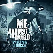 Me Against the World de Jeezy
