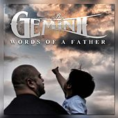 Words of a Father by Big Gemini