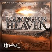 Looking for Heaven by Big Gemini