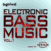 Electronic Bass Music Vol 1 - Utah Saints von Various Artists