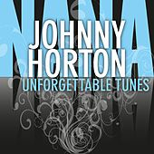 Unforgettable Tunes de Johnny Horton