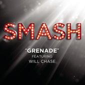 Grenade (SMASH Cast Version featuring Will Chase) di SMASH Cast
