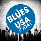 The Blues of USA Today de Various Artists