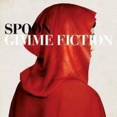 Gimme Fiction de Spoon