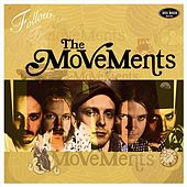 Follow The Movements by The Movements