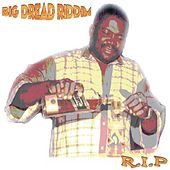 Big Dread Riddim - EP by Various Artists