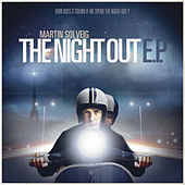 The Night Out EP by Martin Solveig
