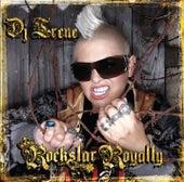 Rockstar Royalty de DJ Irene