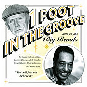 One Foot In The Groove: American Big Bands de Various Artists