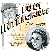 One Foot In The Groove: War Songs by Various Artists