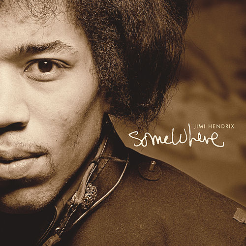 Somewhere by Jimi Hendrix