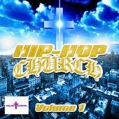 Hip Hop Church Volume 1 by Various Artists