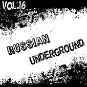 Russian Underground Vol. 16 by Various Artists
