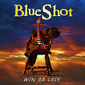 Win Or Lose by Blueshot
