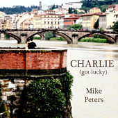 Charlie - Single by Mike Peters