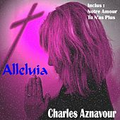 Alleluia by Charles Aznavour