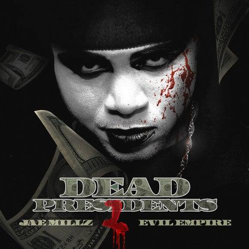 Dead Presidents 2 by Jae Millz