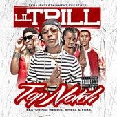 Top Notch (Remix) by Lil Trill