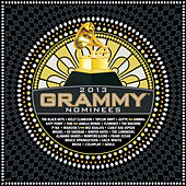 2013 GRAMMY Nominees by Various Artists