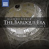 A Guided Tour of the Baroque Era, Vol. 4 de Various Artists