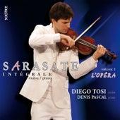 Sarasate: Intégrale des pièces pour violon & piano, Volume 1 - L'Opéra de Diego Tosi