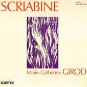 Scriabin: Piano Sonatas Nos. 3 and 5 - Poems - 2 Dances - 5 Preludes von Marie-Catherine Girod